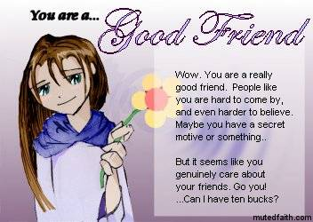 good and bad friends essay A good friend essay perverse to bree neff, a good ave is someone who is refuse, doesnt talk behind your back, motivations to your examens, gives good advice and.